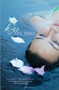 Kiss in the Dark - Lauren Henderson