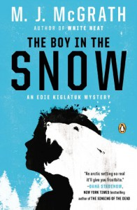 The Boy in the Snow: An Edie Kiglatuk Mystery - M.J. McGrath