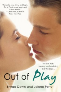 Out of Play - Nyrae Dawn, Jolene Perry