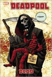 Deadpool: Dead - Carlo Barberi, Daniel Way