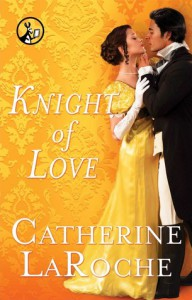 Knight of Love - Catherine LaRoche