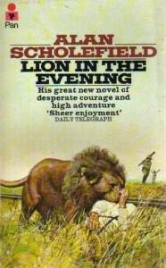 Lion in the Evening - Alan Scholefield