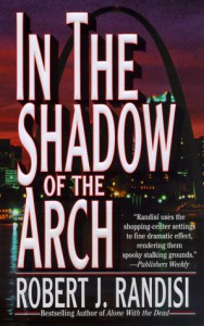 In the Shadow of the Arch - Robert J. Randisi
