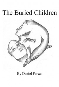 The Buried Children - Daniel Farcas