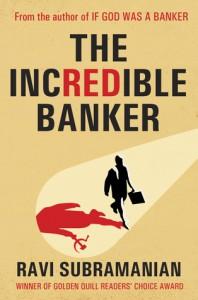 The Incredible Banker - Ravi Subramanian