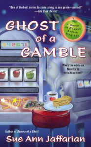 Ghost of a Gamble - Sue Ann Jaffarian