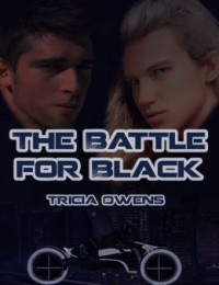 The Battle For Black (Juxtapose City 3) - Tricia Owens