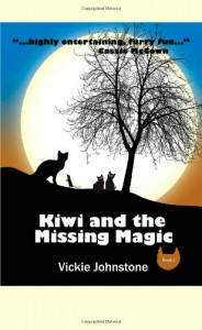 Kiwi and the Missing Magic - Vickie Johnstone