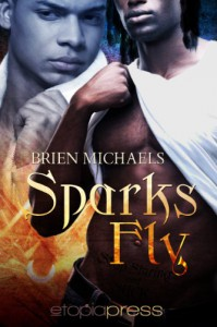Sparks Fly - Brien Michaels