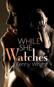 While She Watches - Kenny Wright