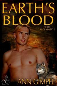 Earth's Blood (Earth Reclaimed) - Ann Gimpel