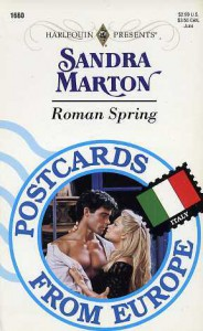 Roman Spring (Postcards From Europe) (Harlequin Presents No 1660) - Sandra Marton