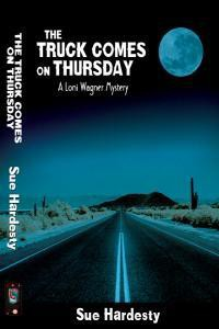 The Truck Comes on Thursday - Sue Hardesty