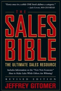 The Sales Bible: The Ultimate Sales Resource, Revised Edition - Jeffrey Gitomer