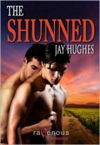 The Shunned - Jay  Hughes