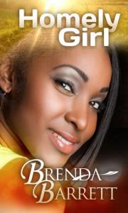 Homely Girl - Brenda A. Barrett