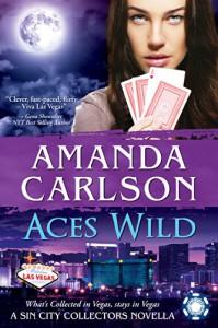 Aces Wild: A Sin City Collectors Novella - Amanda Carlson