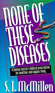 None of these Diseases - S.I. McMillen