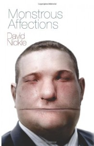 Monstrous Affections - David Nickle