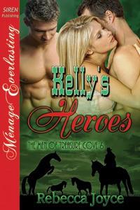Kelly's Heroes - Rebecca Joyce