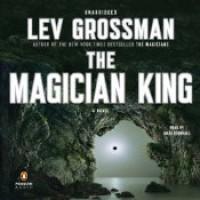 The Magician King - Lev Grossman, Mark Bramhall