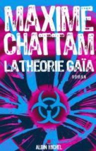 La Théorie Gaïa (Le Cycle de l'homme, #3) - Maxime Chattam