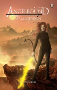 Armageddon (Angelbound Book 3) - Christina Bauer