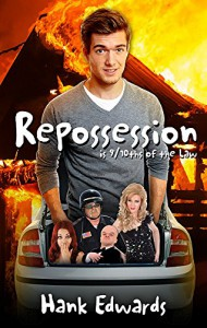 Repossession is 9/10ths of the Law - Hank Edwards
