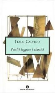Perché leggere i classici - Italo Calvino