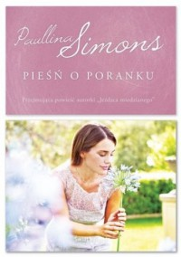 Pieśń o poranku - Paullina Simons