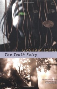 The Tooth Fairy - Graham Joyce