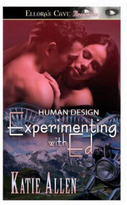 Experimenting with Ed (Human Design, #1) - Katie Allen