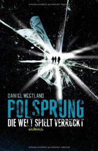 Polsprungdie Welt Spielt Verrückt - Daniel Westland