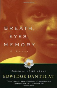 Breath, Eyes, Memory - Edwidge Danticat