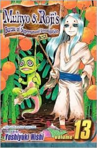Muhyo & Roji's Bureau of Supernatural Investigation, Vol. 13 - Yoshiyuki Nishi
