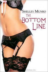 The Bottom Line - Shelley Munro