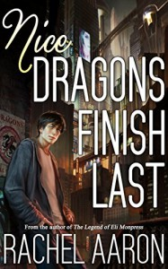 Nice Dragons Finish Last (Heartstrikers Book 1) - Rachel Aaron