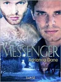 The Messenger - Adrianna Dane