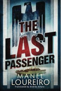 The Last Passenger - Manel Loureiro, Andres Alfaro