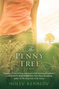 The Penny Tree (Nal Accent Novels) - Holly Kennedy
