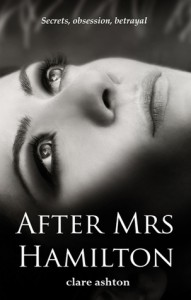 After Mrs Hamilton - Clare  Ashton