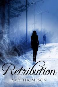 Retribution (Lost Souls #1) - Amy Rachel Thompson