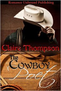 The Cowboy Poet - Claire Thompson