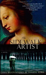 The Sidewalk Artist: A Novel - Gina Buonaguro, Janice Kirk