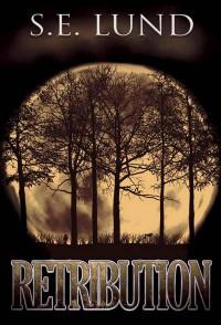 Retribution (Dominion, #3) - S.E. Lund