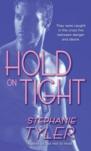 Hold on Tight - Stephanie Tyler