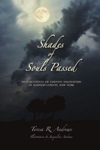 Shades of Souls Passed - Teresa R. Andrews