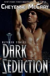 Dark Seduction (Altered States) - Cheyenne McCray