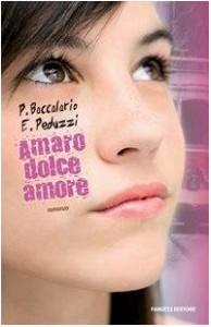 Amaro dolce amore - Pierdomenico Baccalario, Elena Peduzzi