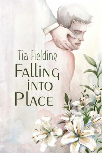 Falling Into Place - Tia Fielding